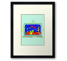 Gardens on Mars Framed Print