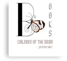 Books - Children of the Brain; Quote by Jonathan Swift Canvas Print