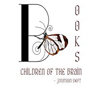 Books - Children of the Brain; Quote by Jonathan Swift Photographic Print