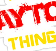 It's A BAYTON thing, you wouldn't understand !! Sticker