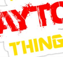 It's A BAYTOS thing, you wouldn't understand !! Sticker