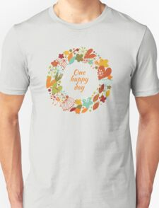 One happy day Unisex T-Shirt