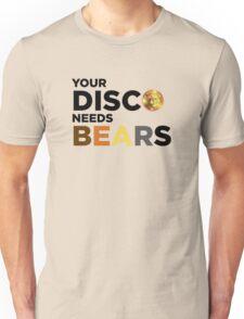 ROBUST Bear your disco needs bears Unisex T-Shirt