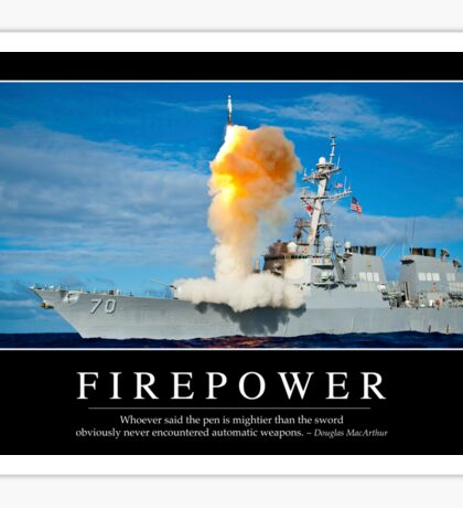 Firepower: Inspirational Quote and Motivational Poster Sticker