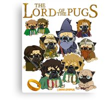 THE LORD OF THE PUGS Canvas Print