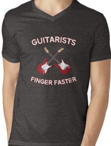 Guitarists Finger Faster. Funny design for a guitarist or guitar player. Love guitars? Buy this! Mens V-Neck T-Shirt