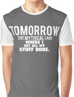 Tomorrow, That Mythical Land Graphic T-Shirt