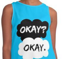 "The Fault In Our Stars ""Okay? Okay."" Contrast Tank"