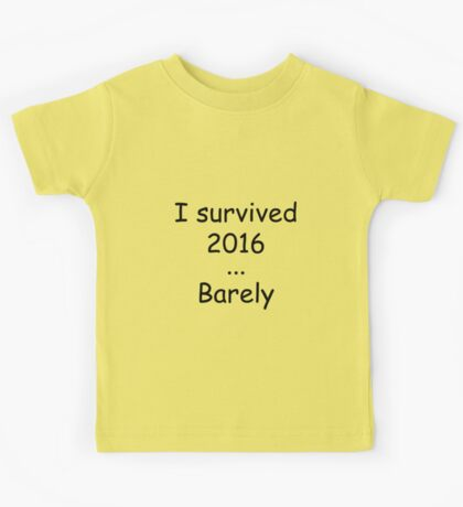 I survived 2016 Kids Tee
