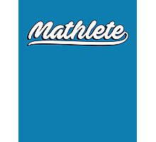 Mathlete - perfect for those who love maths and mathematics Photographic Print