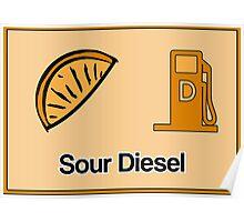 Sour Diesel Design  Poster
