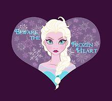 Beware the Frozen Heart by Ellador