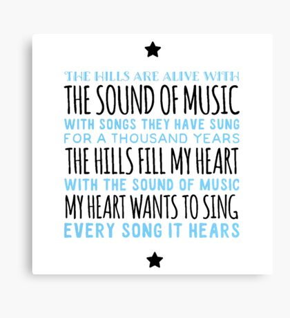 The Sound of Music song quote Canvas Print