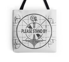 Fallout Please Stand By Tote Bag