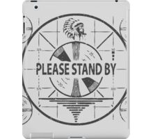 Fallout Please Stand By iPad Case/Skin