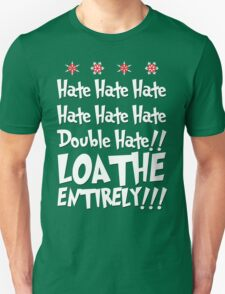 The Grinch HATES YOU T-Shirt