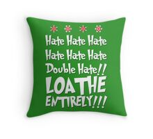 The Grinch HATES YOU Throw Pillow