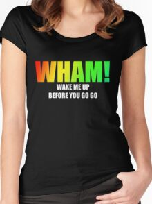 WHAM! - Wake me up Women's Fitted Scoop T-Shirt
