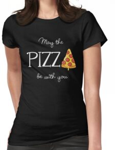 May The Pizza Be With You White Womens Fitted T-Shirt