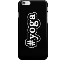 Yoga - Hashtag - Black & White iPhone Case/Skin
