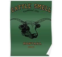 CATTLE SMELL (Kalispell) Montana..... Poster