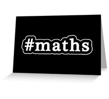 Maths - Hashtag - Black & White Greeting Card