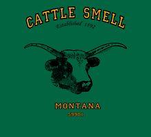 CATTLE SMELL (Kalispell) Montana..... Unisex T-Shirt
