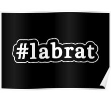 Lab Rat - Hashtag - Black & White Poster