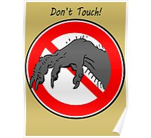 Don't touch....! Poster