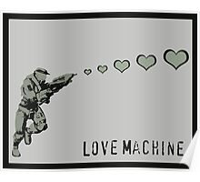 Master Chief Love Machine - Halo  Poster