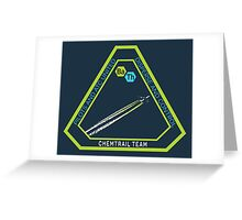 Chemtrail Dispersion Team Greeting Card