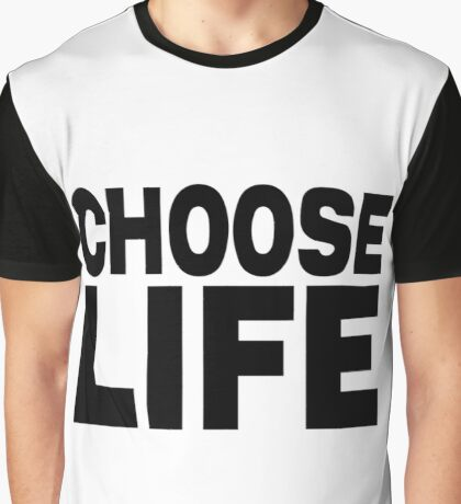 Choose Life (George Michael forever). Graphic T-Shirt