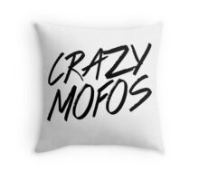 Crazy Mofos! Throw Pillow