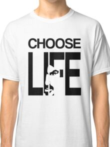 Choose life by George Michael Classic T-Shirt