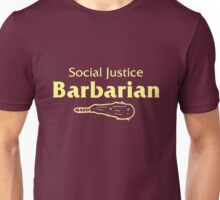 Social Justice Barbarian Unisex T-Shirt