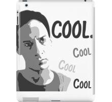 Cool. Cool cool cool. - Community iPad Case/Skin