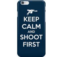KEEP CALM - Han Shot First iPhone Case/Skin