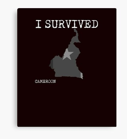 I Survived Cameroon Canvas Print