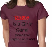 Rugby is a Girls' Game Womens Fitted T-Shirt