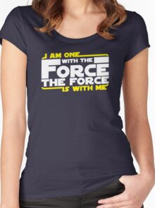 I am One With The Forc The Force Is With Me Women's Fitted Scoop T-Shirt