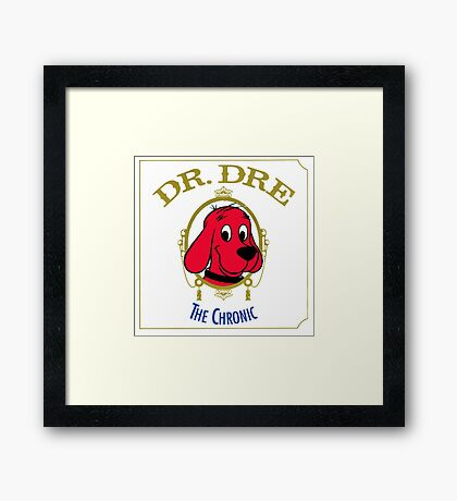 Clifford the Big red dog 2001 Dr Dre the Chronic  Framed Print