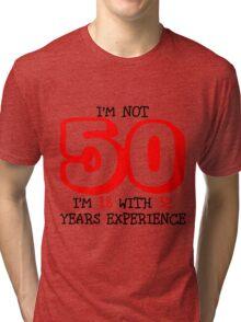 Age Tri-blend T-Shirt