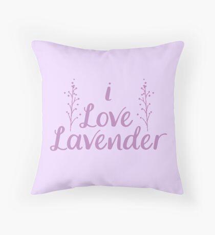 I love Lavender Throw Pillow