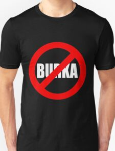 Banned Burka - Text Only T-Shirt
