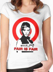 Billie Jean FAIR IS FAIR Women's Fitted Scoop T-Shirt
