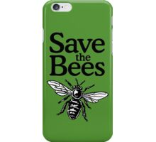 Save The Bees Beekeeper Quote Design iPhone Case/Skin