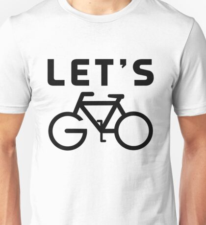 Let's Go Bike Funny Cycling T-shirts Unisex T-Shirt