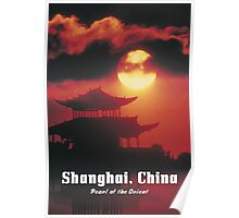SHANGHAI, CHINA: Pearl of the Orient Poster
