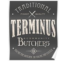 Terminus Butchers (light) Poster