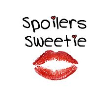 Spoilers Sweetie V2 ( Phone Cases ) by PopCultFanatics